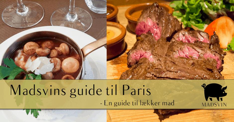 Almindelig Paris guide - Spis godt og lækkert i Paris | Madsvin.com PG23