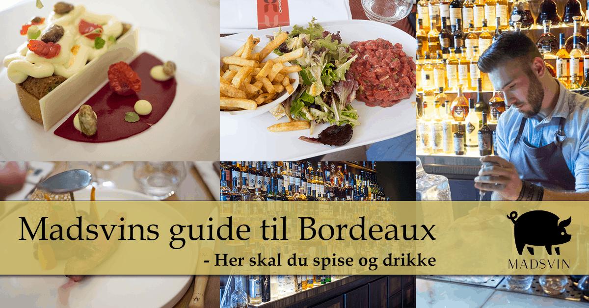Bordeaux guide del 1 – Her skal du spise og drikke